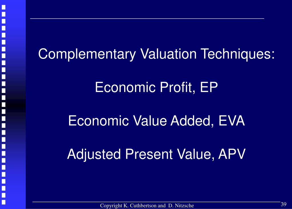 Complementary Valuation Techniques: