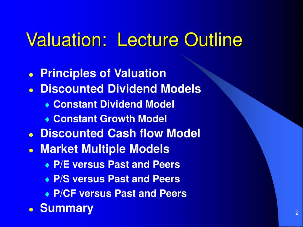 Valuation:  Lecture Outline