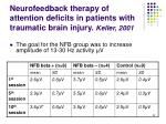 neurofeedback therapy of attention deficits in patients with traumatic brain injury keller 200133