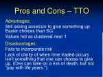 pros and cons tto