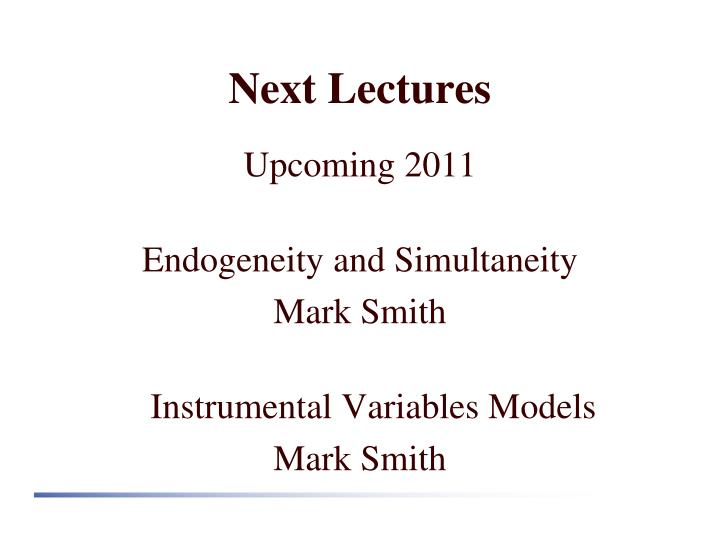 Next Lectures