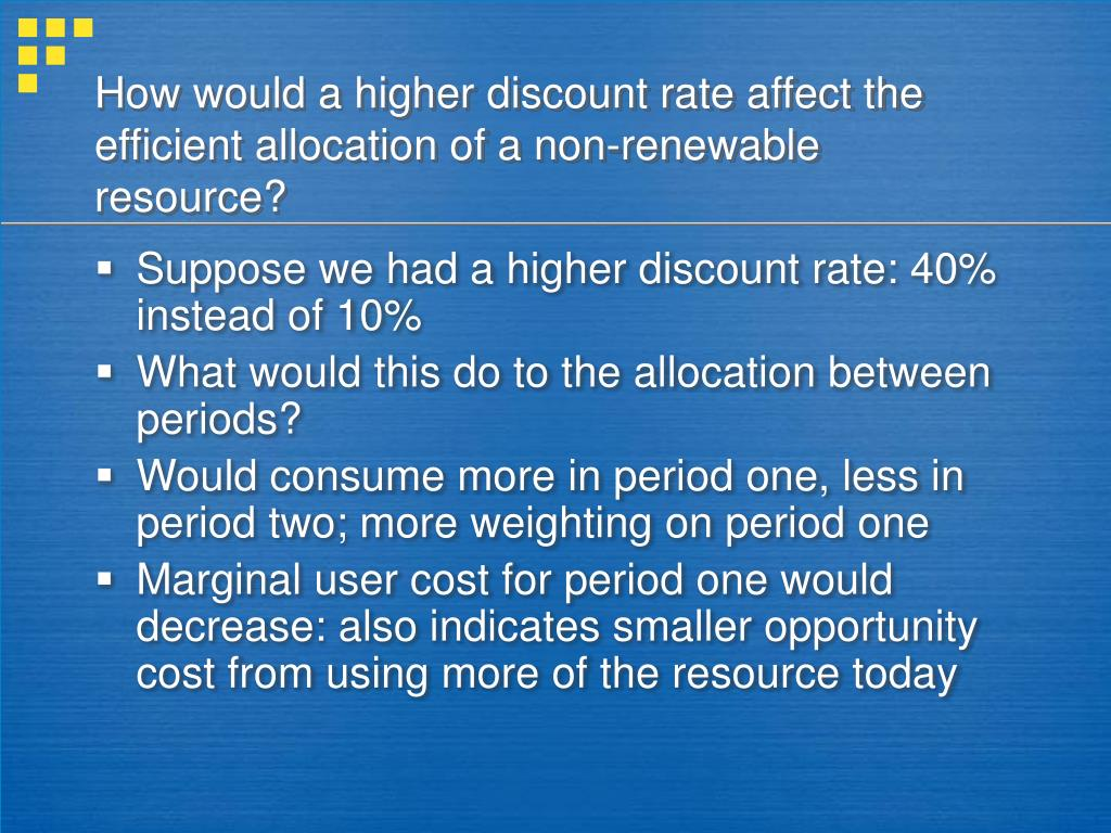 How would a higher discount rate affect the efficient allocation of a non-renewable resource?