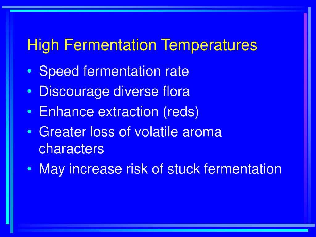 High Fermentation Temperatures