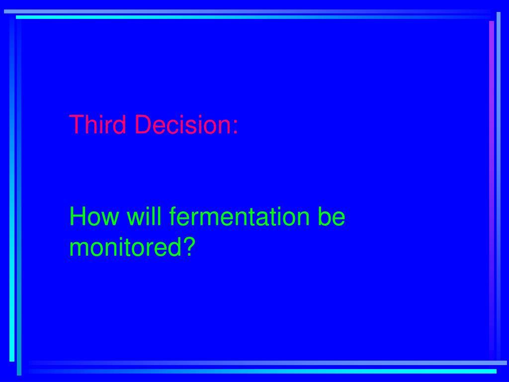 Third Decision: