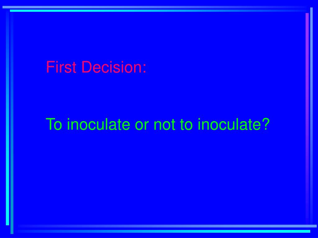 First Decision: