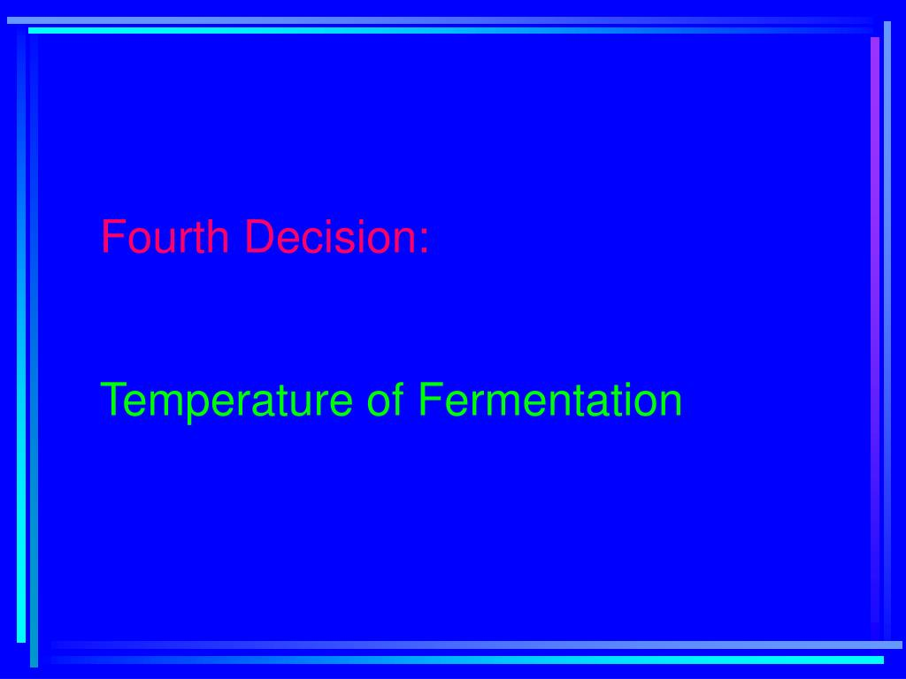 Fourth Decision: