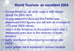 world tourism an excellent 2004