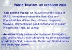 world tourism an excellent 20048