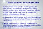 world tourism an excellent 20049