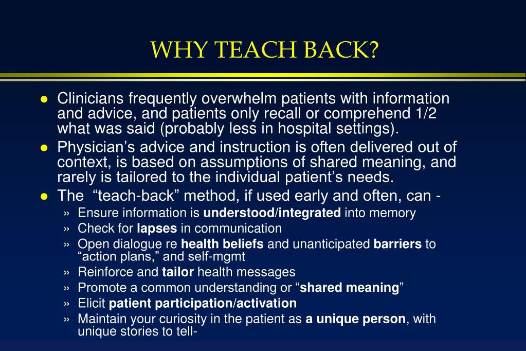 WHY TEACH BACK?