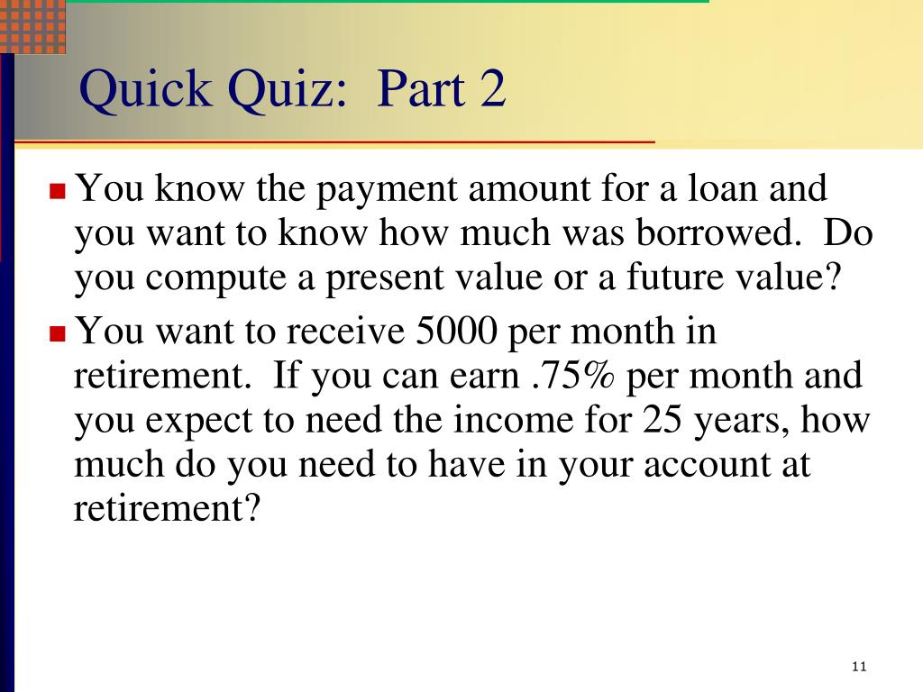Quick Quiz:  Part 2