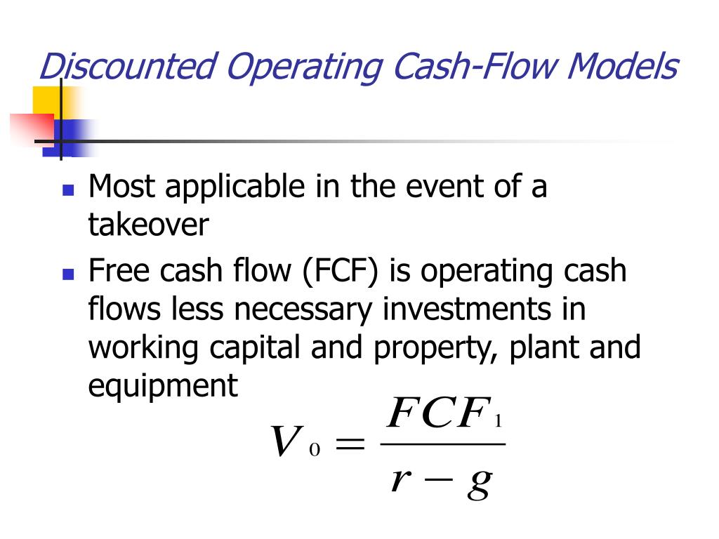 Discounted Operating Cash-Flow Models