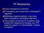 pi resistance