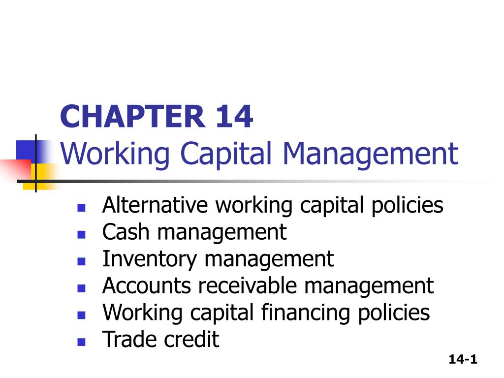 chapter 14 working capital management l.