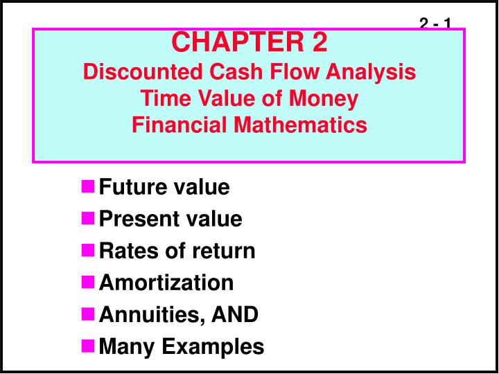chapter 2 discounted cash flow analysis time value of money financial mathematics n.