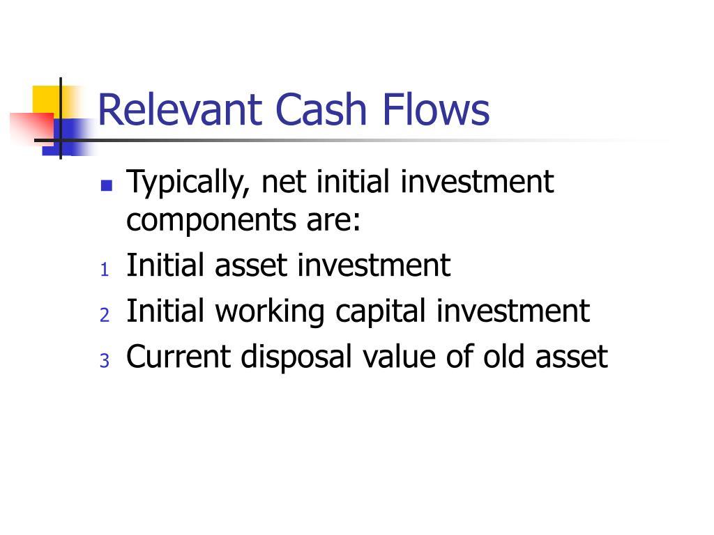 Relevant Cash Flows