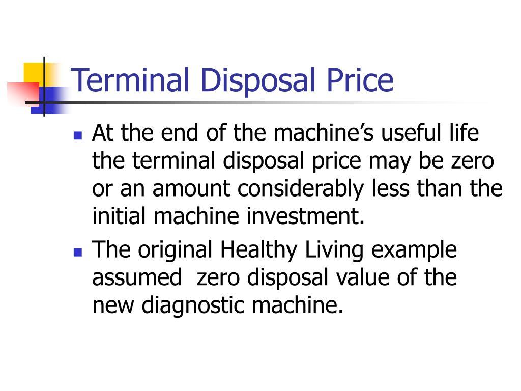 Terminal Disposal Price