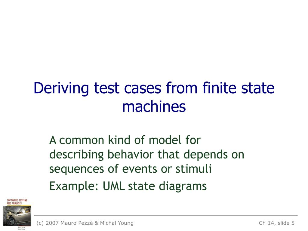 Deriving test cases from finite state machines