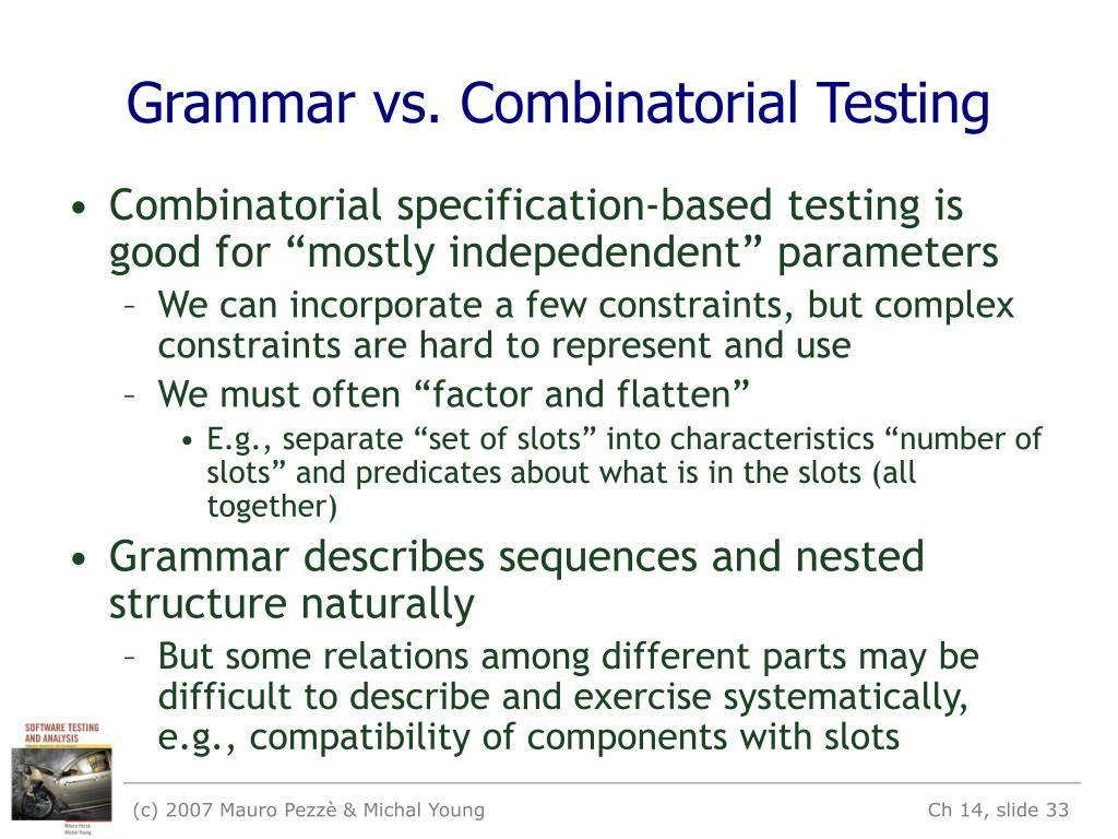 Grammar vs. Combinatorial Testing