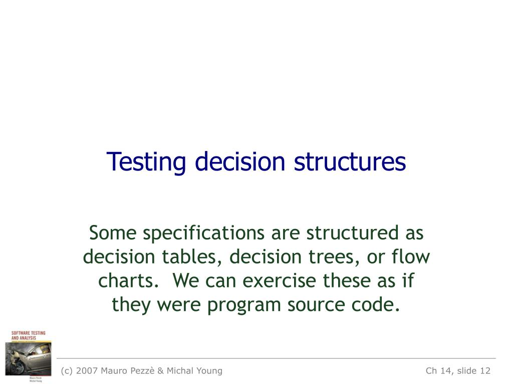 Testing decision structures