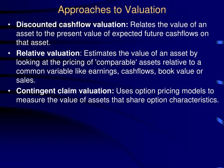 Approaches to valuation