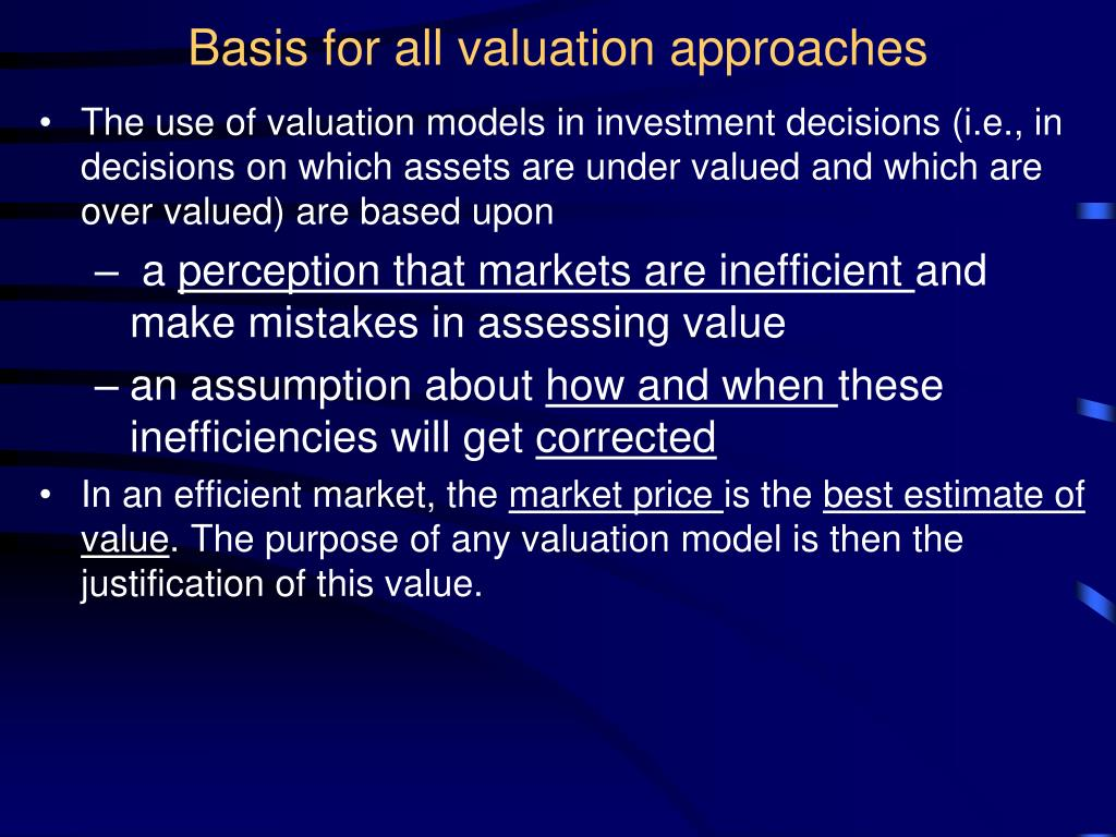 Basis for all valuation approaches