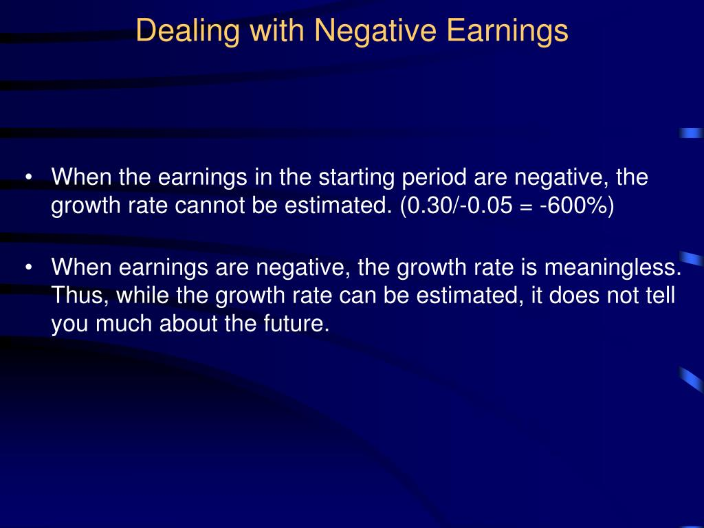 Dealing with Negative Earnings