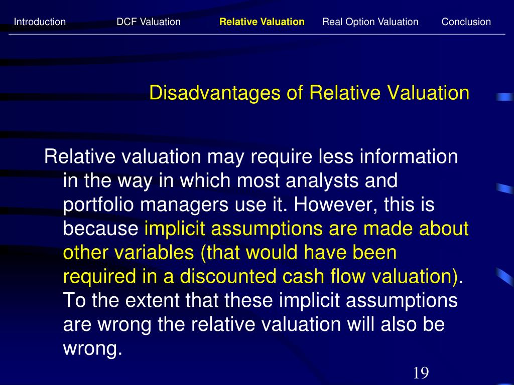 Disadvantages of Relative Valuation