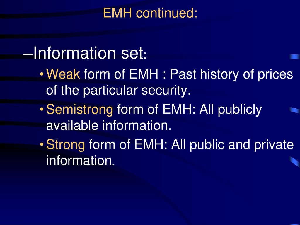 EMH continued:
