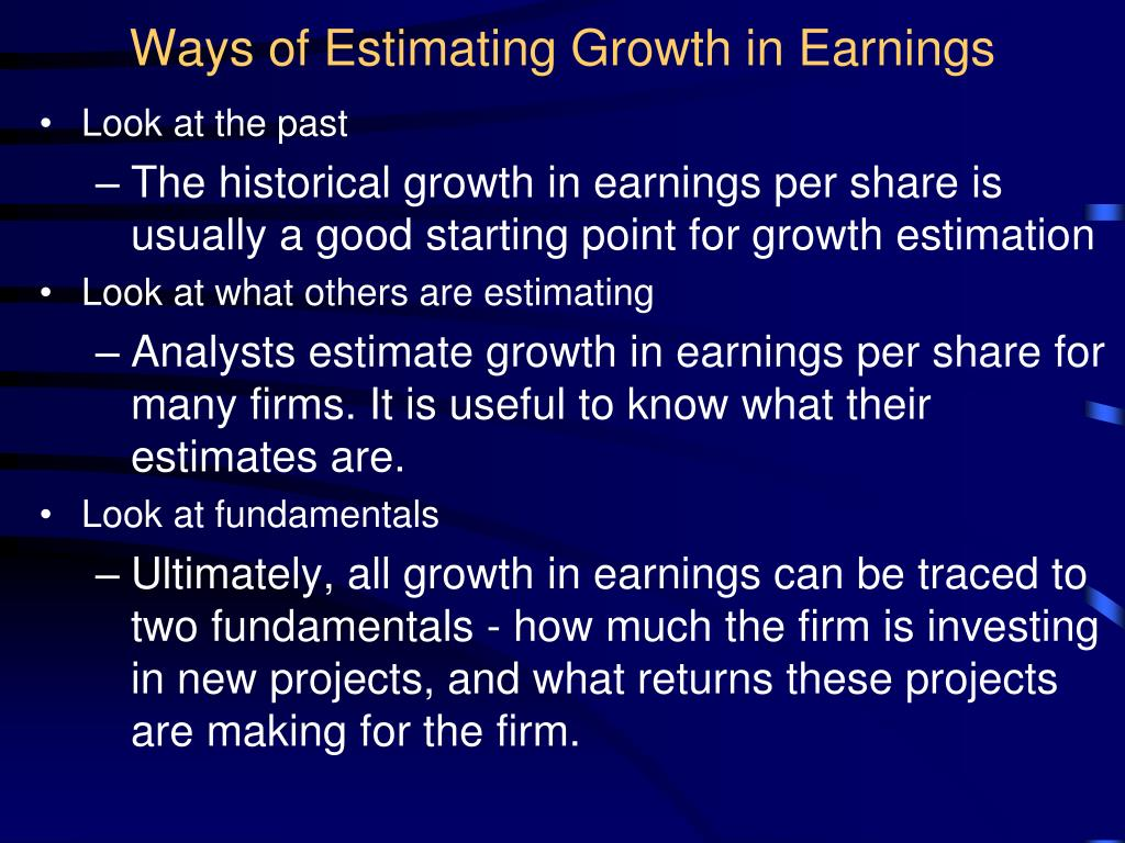 Ways of Estimating Growth in Earnings