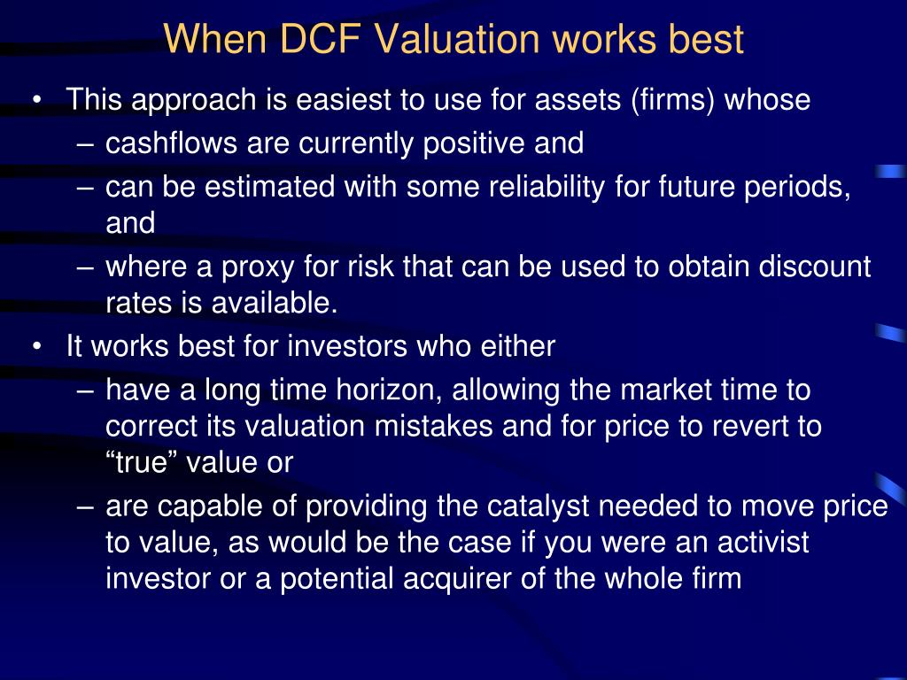 When DCF Valuation works best