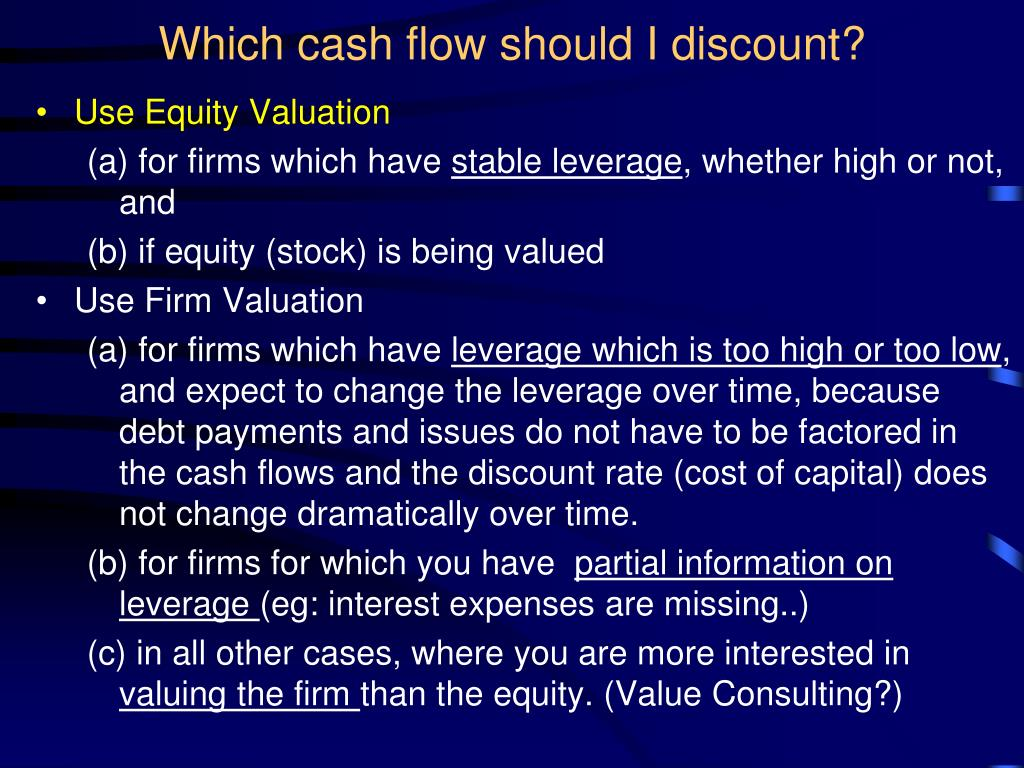 Which cash flow should I discount?
