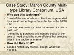 case study marion county multi type library consortium usa