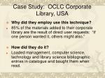 case study oclc corporate library usa