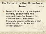 the future of the user driven model issues18