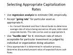selecting appropriate capitalization rates10