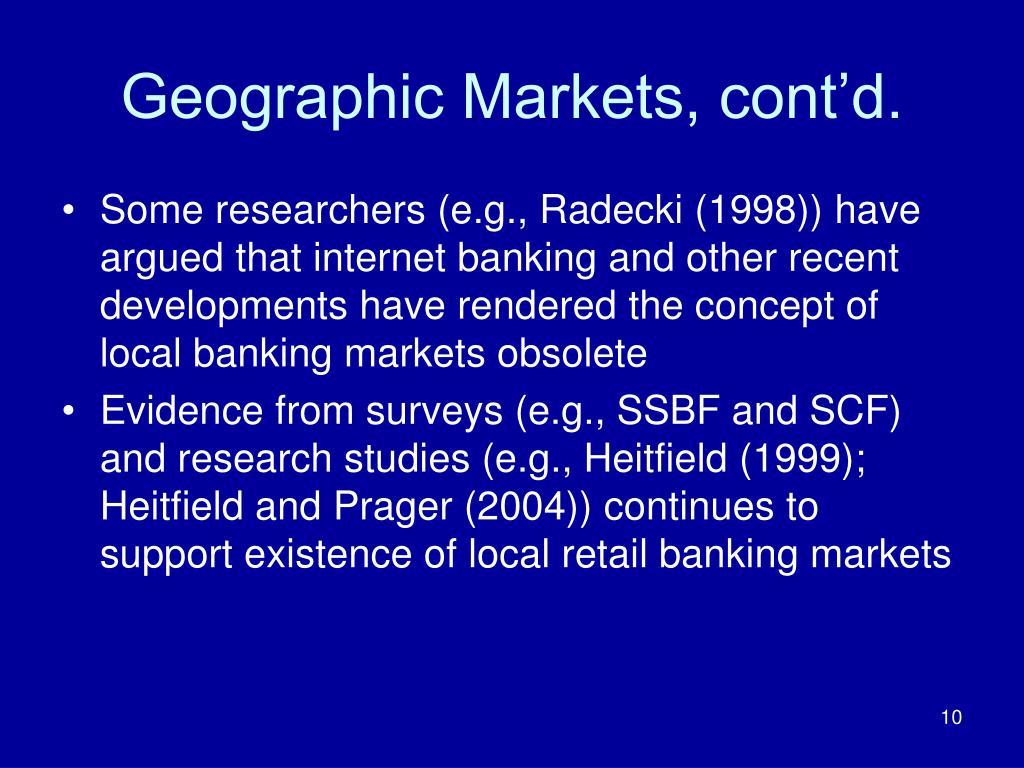 Geographic Markets, cont'd.