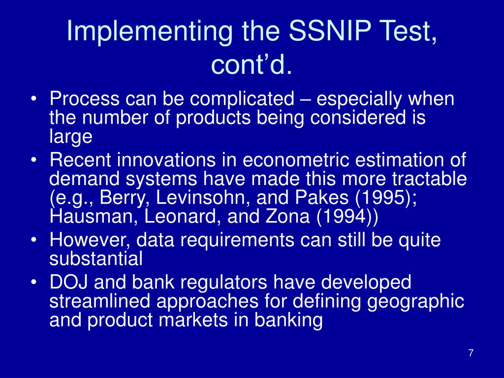 Implementing the SSNIP Test, cont'd.