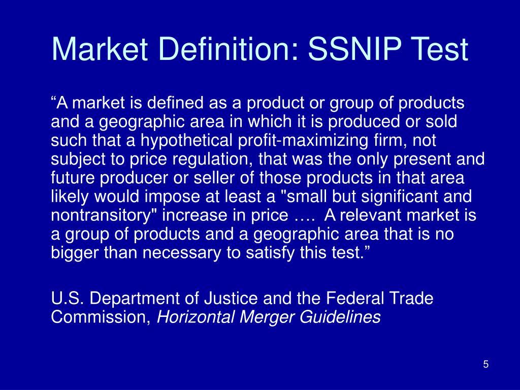 Market Definition: SSNIP Test