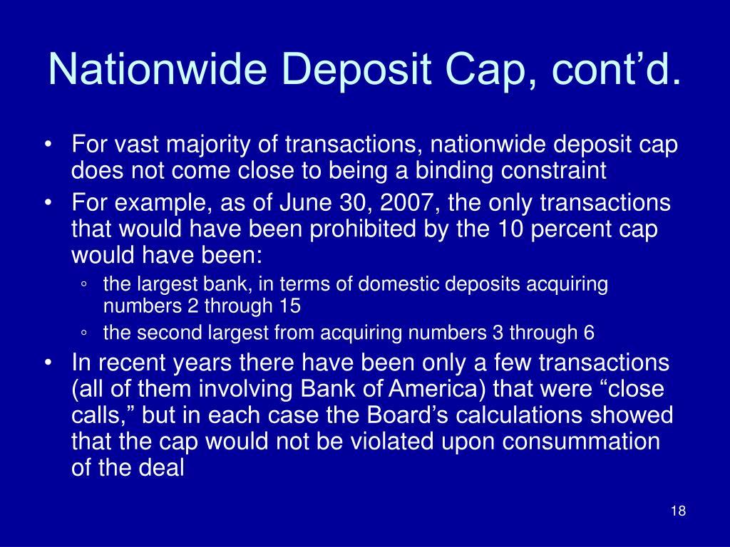 Nationwide Deposit Cap, cont'd.