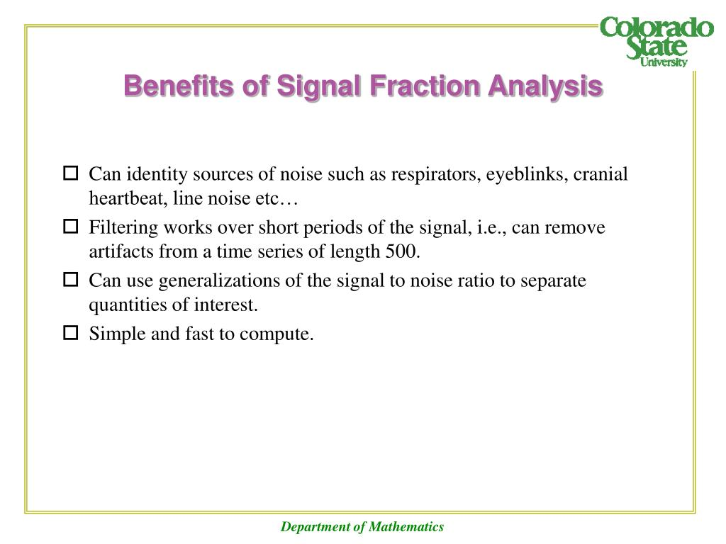 Benefits of Signal Fraction Analysis