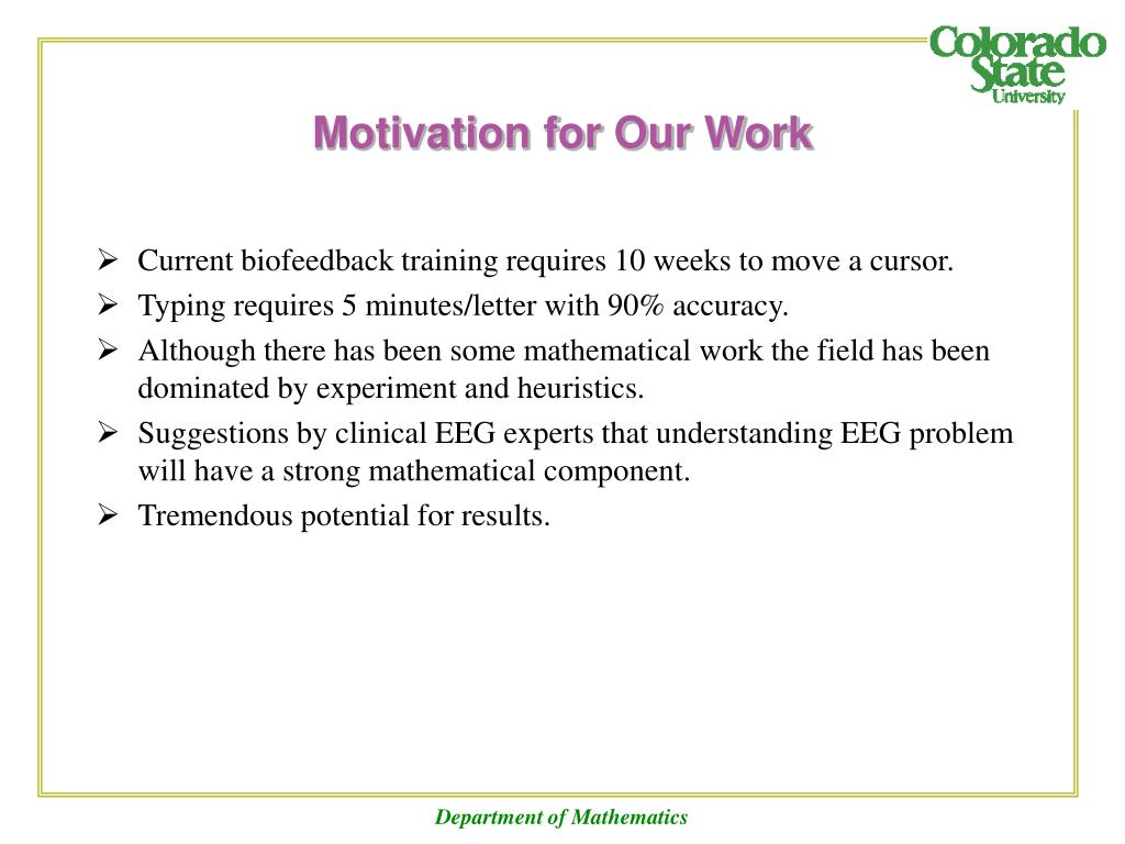 Motivation for Our Work