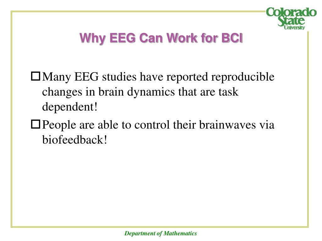 Why EEG Can Work for BCI