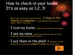 how to check in your books it s as easy as 1 2 3