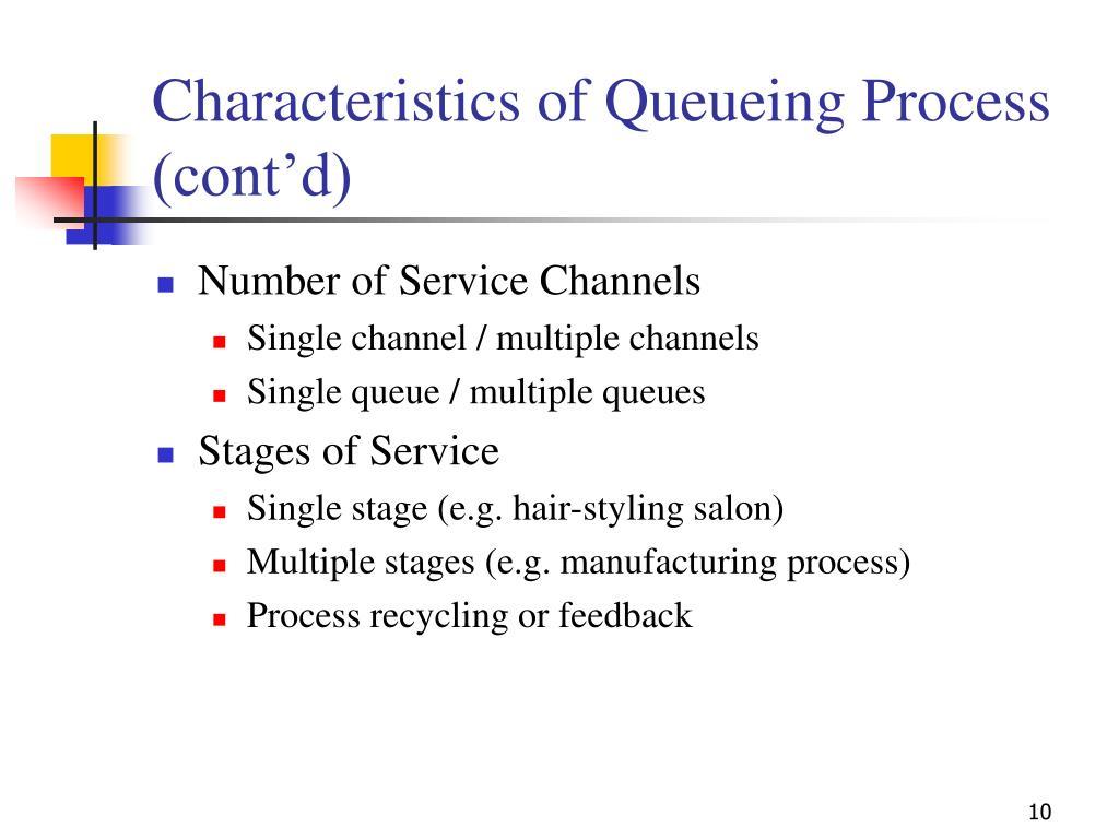 Characteristics of Queueing Process (cont'd)