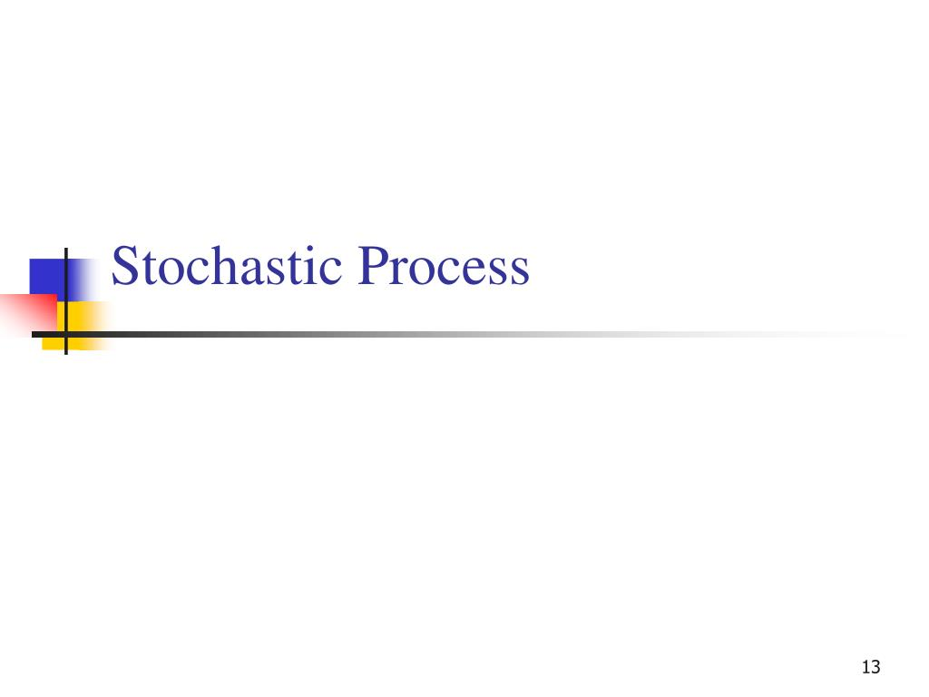 Stochastic Process