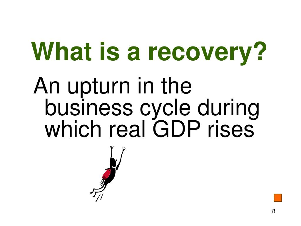 What is a recovery?