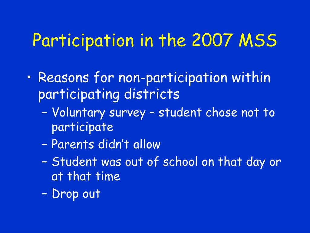Participation in the 2007 MSS