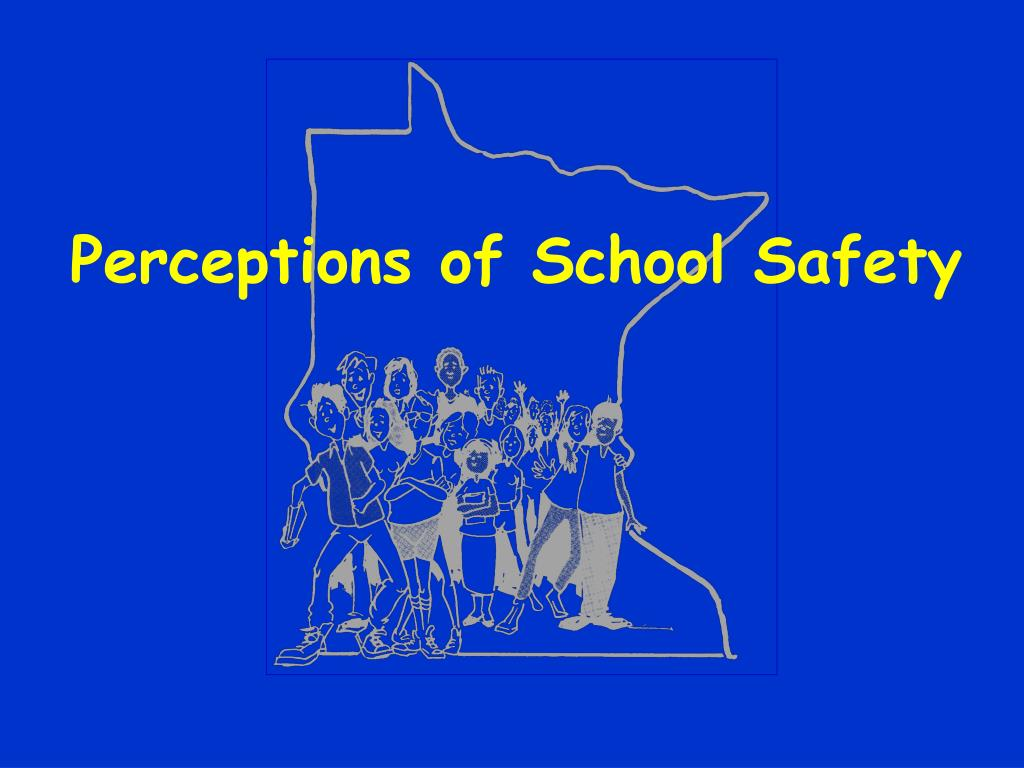 Perceptions of School Safety