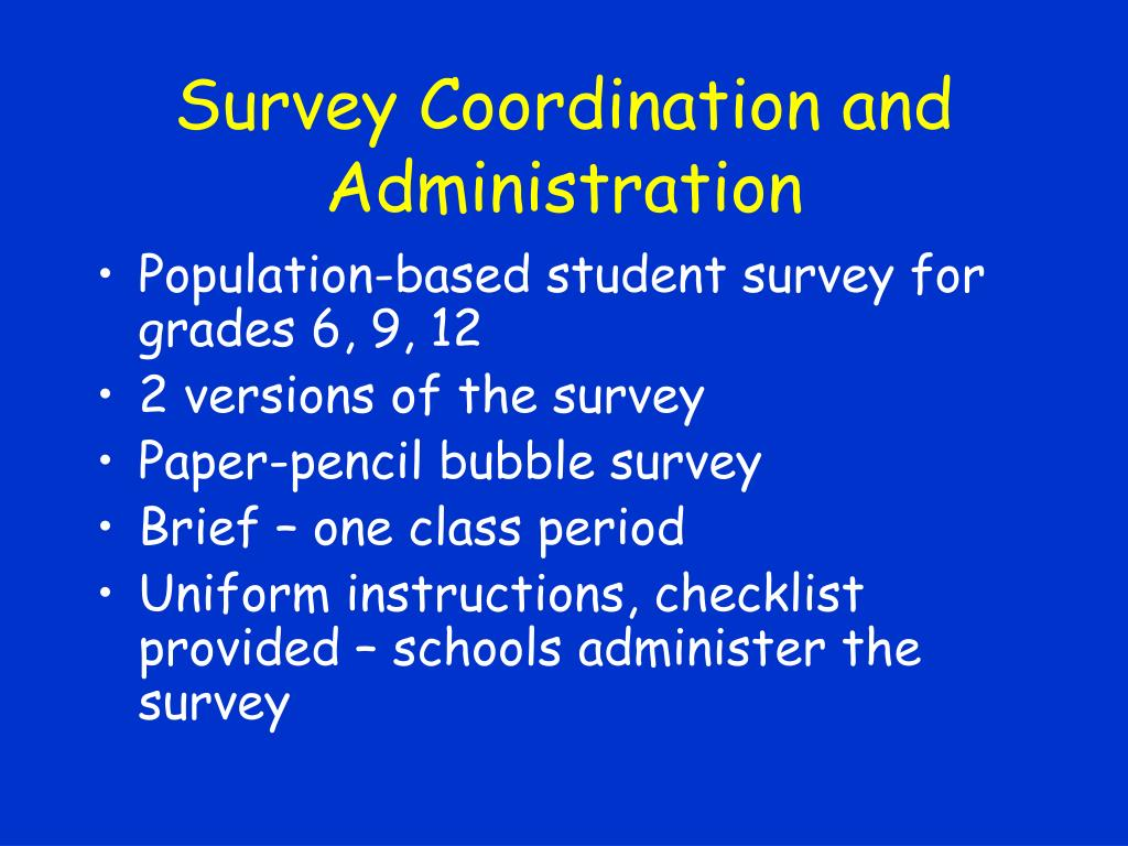 Survey Coordination and Administration